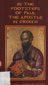 Book Cover: IN THE FOOTSTEPS OF PAUL THE  APOSTLE  IN GREECE